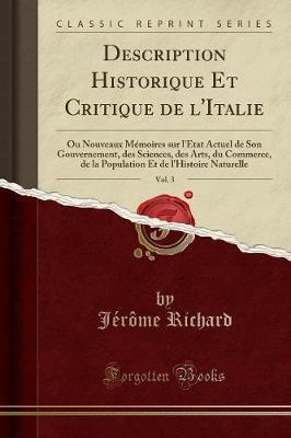 Description Historique Et Critique de l'Italie, Vol. 3