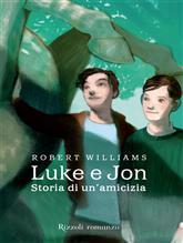 Luke e Jon. Storia di un'amicizia