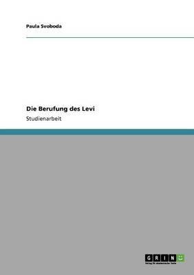 Die Berufung des Levi