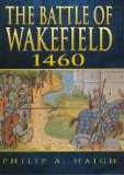 The battle of Wakefield, 30 December 1460