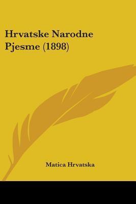 Hrvatske Narodne Pjesme