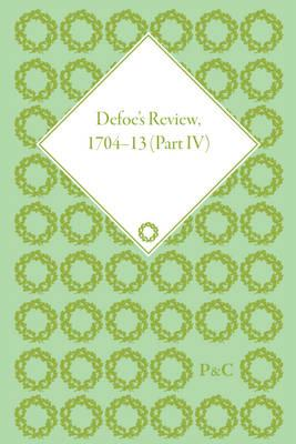 Defoe's Review 1704-13, Volume 4 (1707)