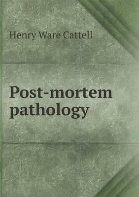 Post-Mortem Pathology