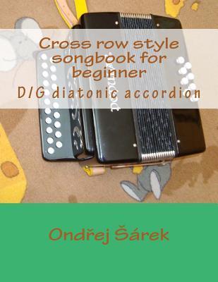 Cross Row Style Songbook for Beginner