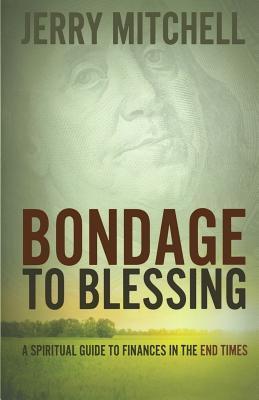 Bondage to Blessing