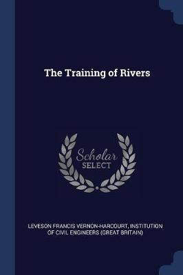 The Training of Rivers