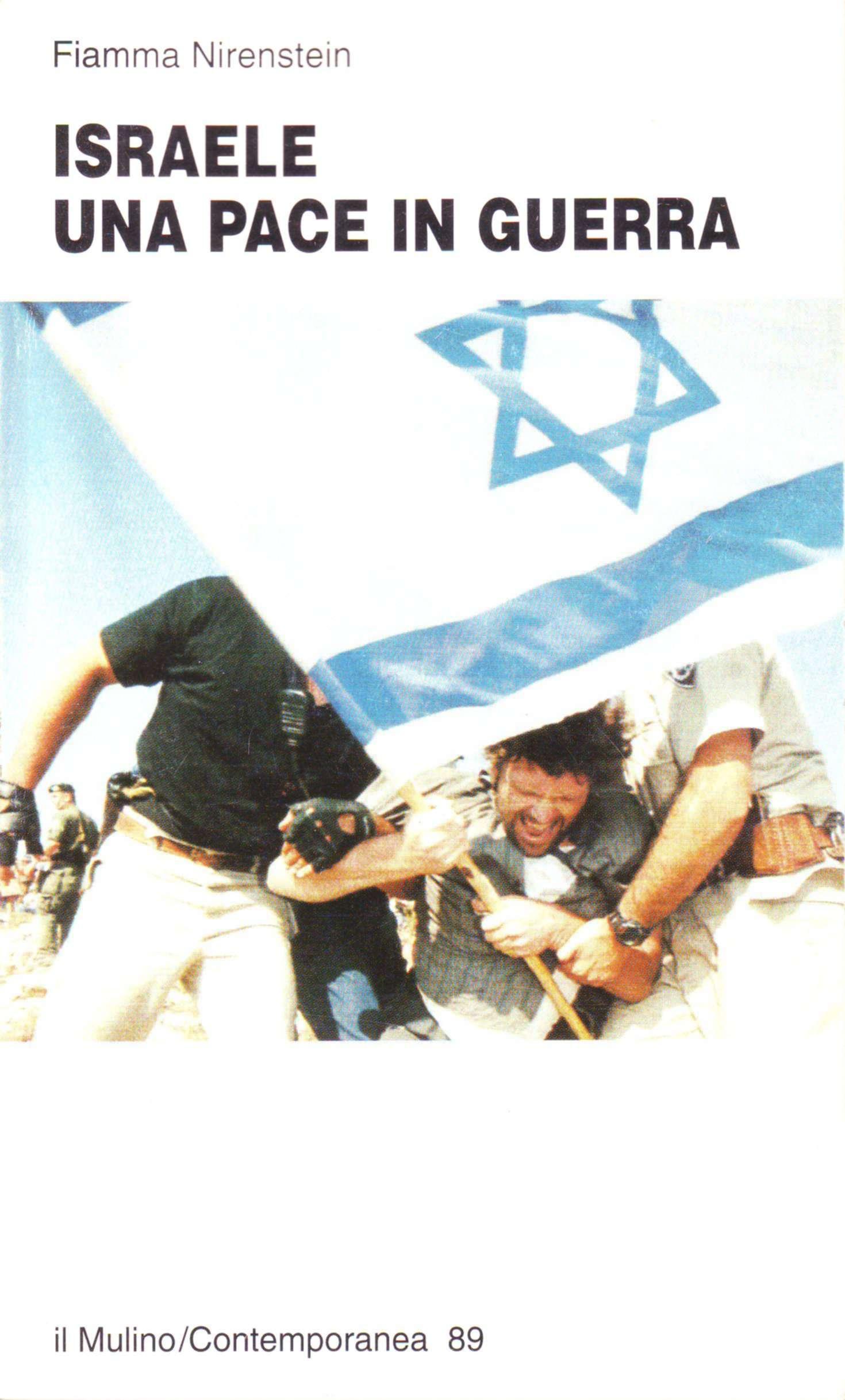 Israele, una pace in guerra