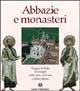 Abbazie e monasteri d'Italia