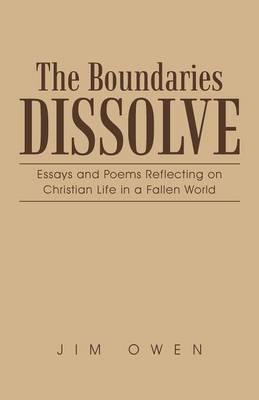 The Boundaries Dissolve