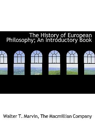 History of European Philosophy; An Introductory Book