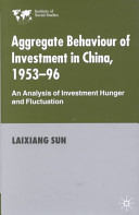 Aggregate Behaviour of Investment in China, 1953-96