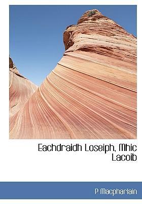 Eachdraidh Loseiph, Mhic Lacoib