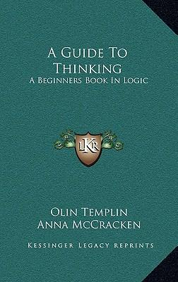 A Guide to Thinking