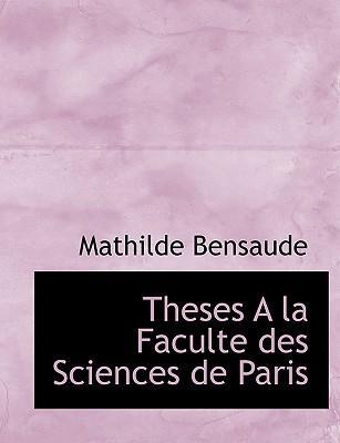 Theses a la Faculte Des Sciences de Paris