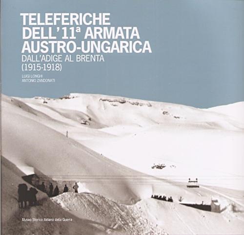 teleferiche dell'11 armata austro-ungarica