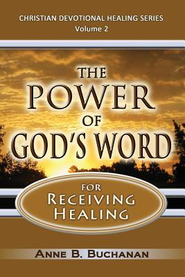 The Power of God's Word for Receiving Healing