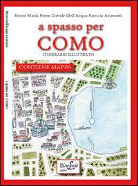 A spasso per Como. Itinerario illustrato