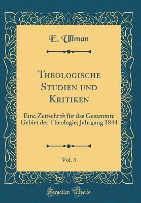 Theologische Studien und Kritiken, Vol. 3