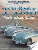 Austin-Healey 100, 100-6, 3000 Restoration Guide