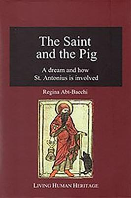 The Saint and the Pig