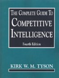 The Complete Guide To Competitive Intelligence