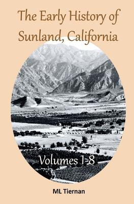 The Early History of Sunland, California