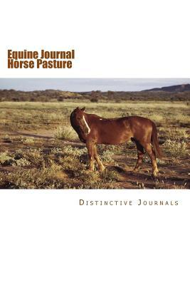 Horse Pasture Journal