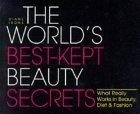 The World's Best-Kept Beauty Secrets