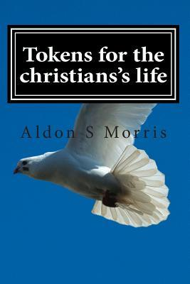 Tokens for the Christians's Life