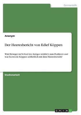 Der Heeresbericht von Edlef Köppen