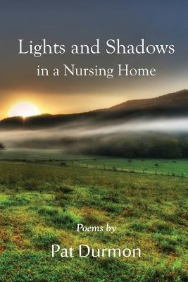 Lights and Shadows in a Nursing Home