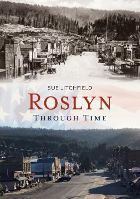 Roslyn Through Time