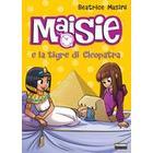 Maisie e la tigre di...