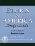 Ethics in America: Study Guide