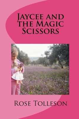 Jaycee and the Magic Scissors