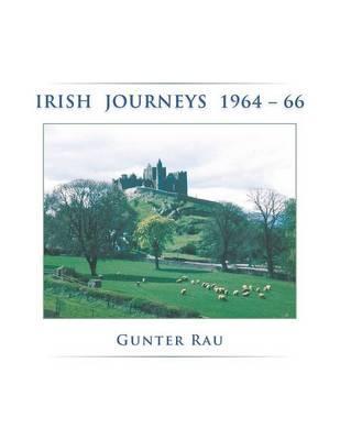 Irish Journeys 1964-66