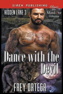 DANCE W/THE DEVIL HIDDEN LAKE