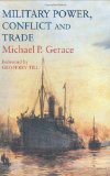 Military power, conflict, and trade