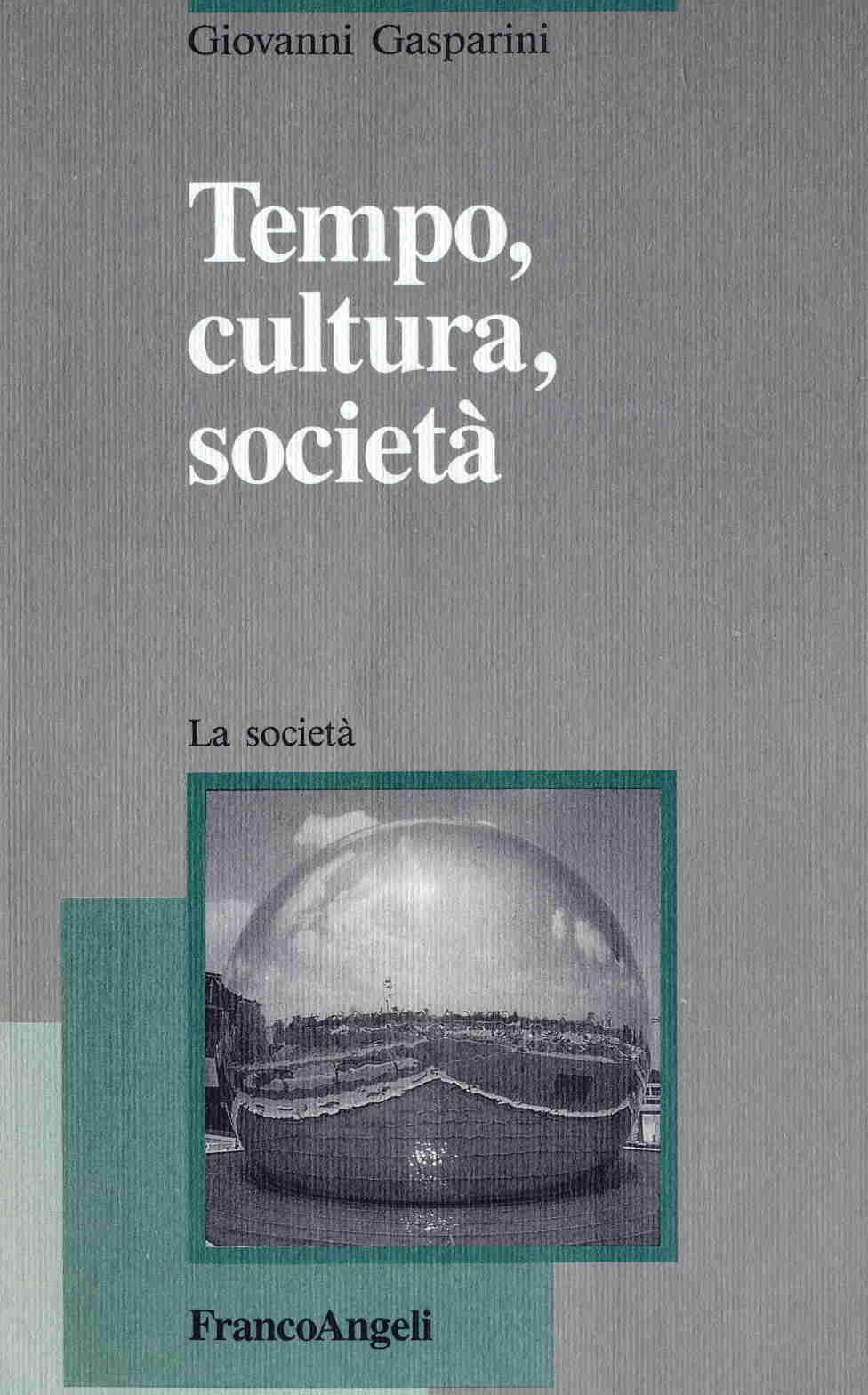 Tempo, cultura, società