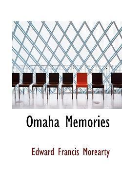 Omaha Memories