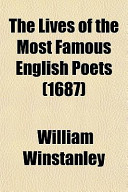 The Lives of the Most Famous English Poets (1687)