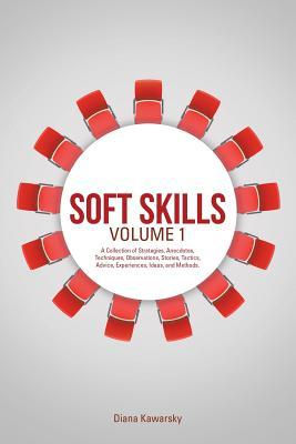 Soft Skills Volume 1
