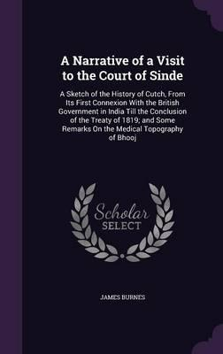 A Narrative of a Visit to the Court of Sinde