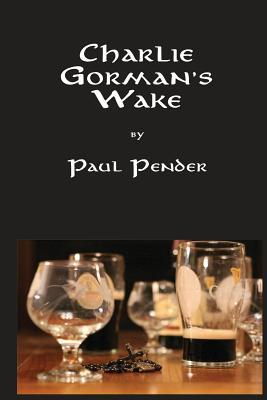 Charlie Gorman's Wake