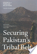 Securing Pakistan's Tribal Belt