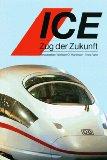 ICE - Zug der Zukunft