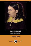 Kate's Ordeal (Illustrated Edition) (Dodo Press)