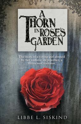A Thorn in Rose's Garden