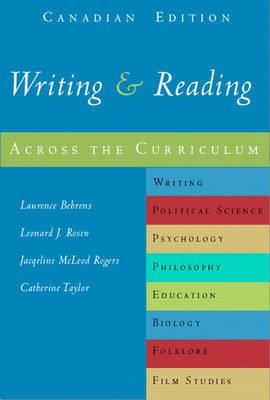 Writing and Reading Across the Curriculum, First Canadian Edition