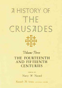 A History of the Crusades, Volume III